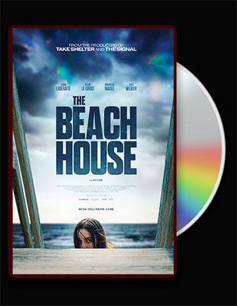 دانلود فیلم The Beach House 2019 خانه ساحلی با نمایش انلاین با زیرنویس