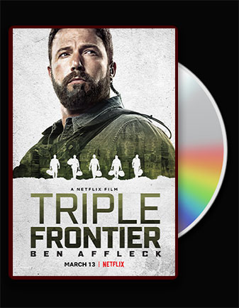 دانلود فیلم مرز سه گانه Triple Frontier 2019 با دوبله فارسی با لینک مستقیم