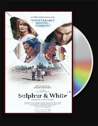 دانلود فیلم سولفور و سفید Sulphur and White 2020 با زیرنویس فارسی و با لینک مستقیم