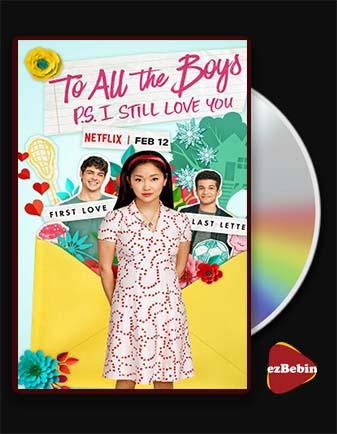 دانلود فیلم به همه پسران: پی.اس. من هنوز دوستت دارم To All the Boys: P.S. I Still Love You 2020 با زیرنویس فارسی و با لینک مستقیم