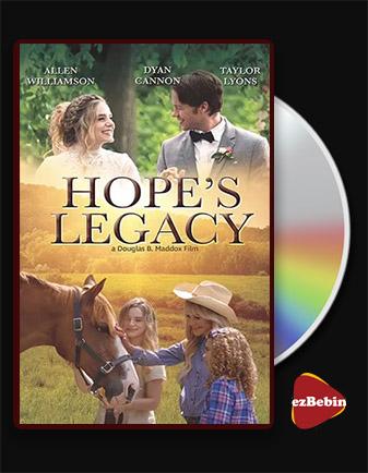 دانلود فیلم میراث امید Hope's Legacy 2021 با زیرنویس فارسی و با لینک مستقیم