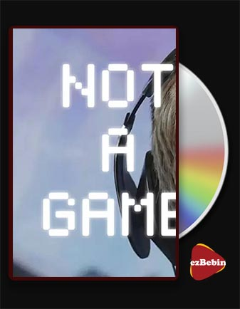 دانلود مستند این یک بازی نیست با زیرنویس فارسی مستند Not a Game 2020 با لینک مستقیم