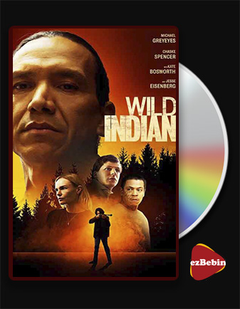 دانلود فیلم سرخپوست وحشی با زیرنویس فارسی فیلم Wild Indian 2021 با لینک مستقیم
