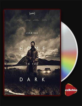 دانلود فیلم بازگشت به خانه در تاریکی با زیرنویس فارسی فیلم Coming Home in the Dark 2021 با لینک مستقیم