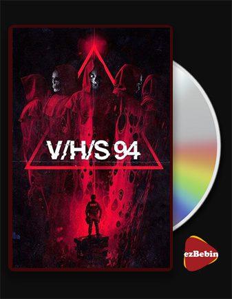 دانلود فیلم وی اچ اس ۹۴ با زیرنویس فارسی فیلم V/H/S/94 2021 با لینک مستقیم