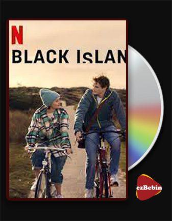 دانلود فیلم جزیره سیاه با زیرنویس فارسی فیلم Black Island 2021 با لینک مستقیم